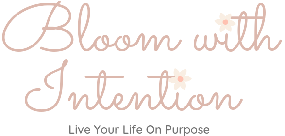 Bloom with Intention